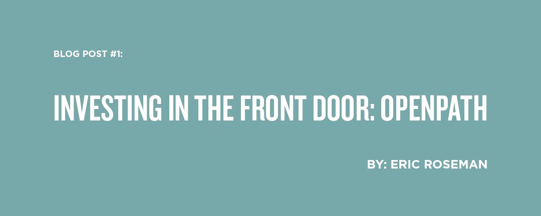 Investing in the Front Door: OpenPath
